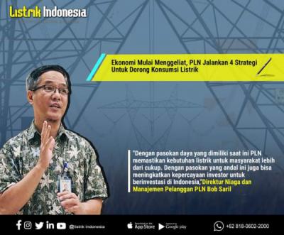 Photo of Ekonomi Mulai Menggeliat, PLN Jalankan 4 Strategi Untuk Dorong Konsumsi Listrik