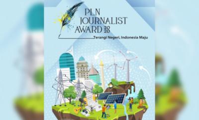 Photo of Insan Pers Antusias Ikut PLN Journalist Award, 1.000 Karya Telah Terdaftar