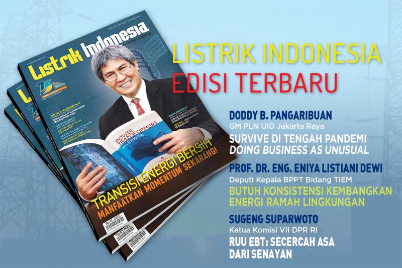 Ingin Tahu Arah Transisi Energi Indonesia?Segera Dapatkan Majalah Listrik Indonesia Edisi 75!!!